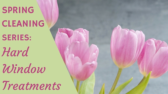 spring cleaning in wilmington, nc hard window treatments