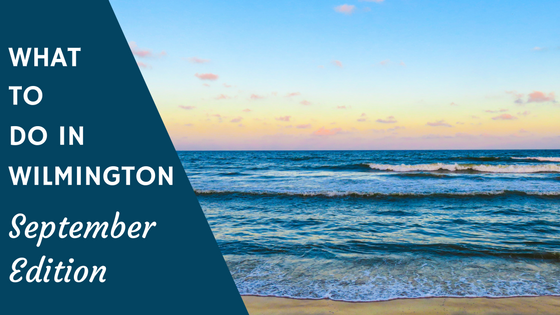 what to do in wilmington, nc september 2016